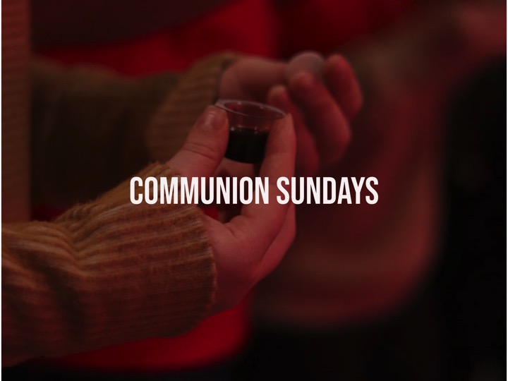 Communion Sundays