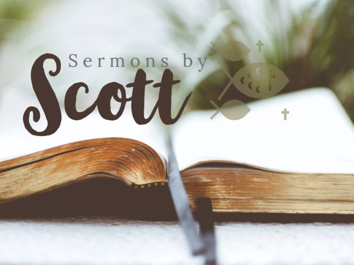 Sermons by Scott