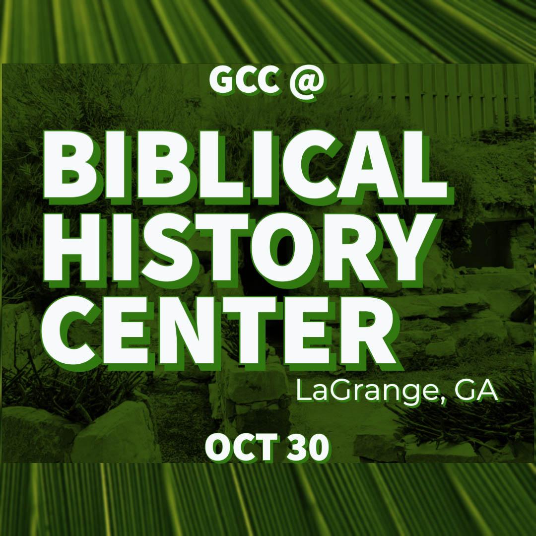 GCC @ Biblical History Center